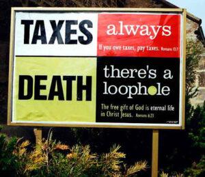 Bara två saker i livet är säkra: skatter och döden.