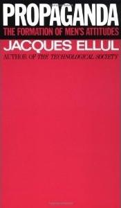 Propaganda Jacques Ellul
